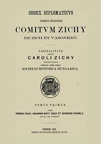 Véghely Dezső, Nagy Iván: A zichi és vásonkeői gróf Zichy-család idősb ágának okmánytára II.