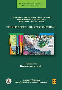 Klinghammer István (szerk.): Térképészet és geoinformatika I.
