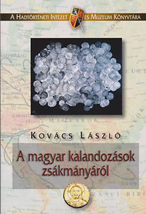 Kovács László: A magyar kalandozások zsákmányáról