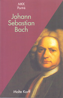 Malte Korff: Johann Sebastian Bach