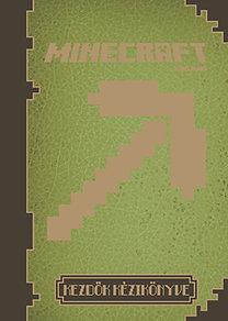Minecraft - Kezdők kézikönyve