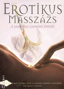 K.R. Stubbs, L-A. Saulnier: Erotikus masszázs