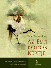 Tan Twan Eng: Az Esti ködök kertje