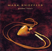 Mark Knopfler: Golden Heart