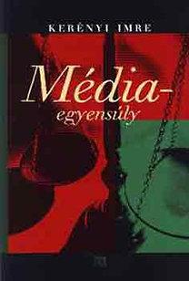 Kerényi Imre: Médiaegyensúly
