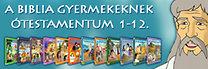 A Biblia gyermekeknek - Az Ótestamentum gyűjtemény