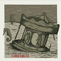 The Carbonfools: The Carbonfools: Carbonbliss - CD