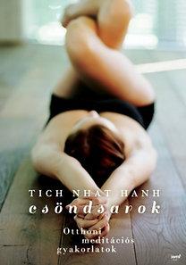 Thich Nath Hanh: Csöndsarok - Otthoni meditációs gyakorlatok