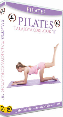 "Pilates - Talajgyakorlatok ""B"""