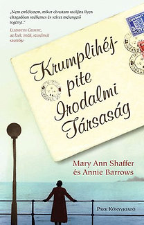 Mary Ann Shaffer, Annie Barrows: Krumplihéjpite Irodalmi Társaság