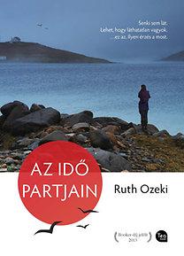 Ruth Ozeki: Az idő partjain