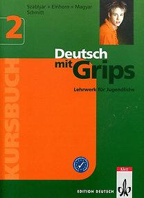 Einhorn, Magyar Pál, Szablyár: Deutsch mit Grips 2 - Kursbuch (tankönyv)