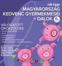 Válogatás: Magyarország kedvenc gyermekmeséi + dalok - 6. rész