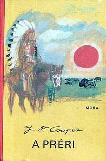 James F. Cooper: A préri