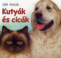 Jirí Polák: Kutyák és cicák