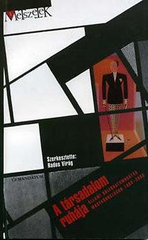 Rados Virág (szerk.): A társadalom ruhája