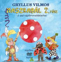 Gryllus Vilmos: Maszkabál 2. rész