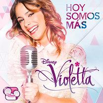 Violetta, : Hoy somos más - CD