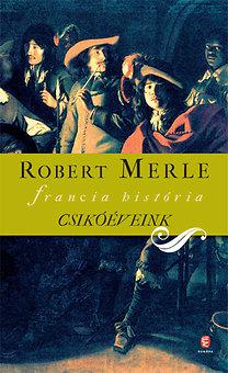 Robert Merle: Csikóéveink