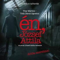Musical: én, József Attila (Vizy Márton-Tóth Dávid Ágoston)