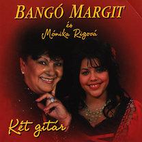 Bangó Margit: Két gitár