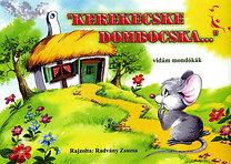 Radvány Zsuzsa: Kerekecske dombocska... - vidám mondókák