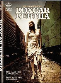 Boxcar Bertha - A lázadók ökle