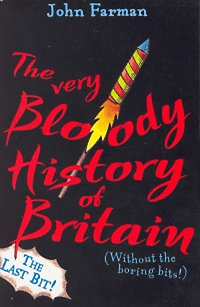 John Farman: The very bloody history of Britain 2.