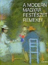 Kovalszky Márta: A modern magyar festészet remekei