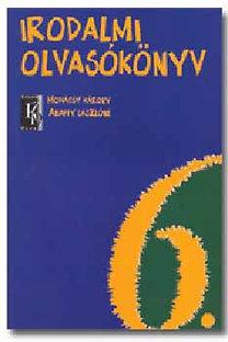 Abaffy László, Mohácsy Károly: Irodalmi olvasókönyv 6. évfolyam