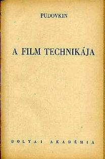 Pudovkin: A film technikája