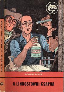 Bogáti Péter: A linkostowni csapda