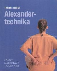 Robert Macdonald, Caro Ness: Alexander-technika