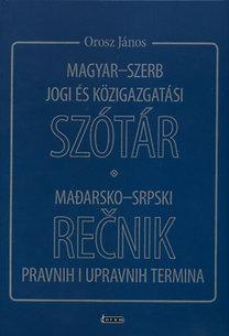Orosz János: Magyar-szerb jogi és közigazgatási szótár