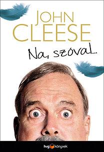 John Cleese: Na, szóval