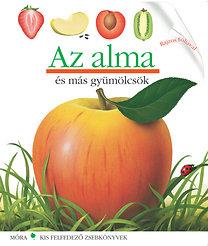 Pascale de Bourgoing: Az alma - Kis felfedező zsebkönyvek 11.
