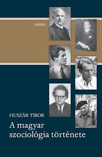 Huszár Tibor: A magyar szociológia története