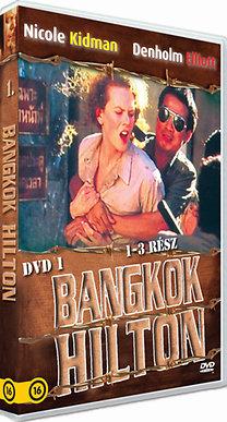 Bangkok Hilton 1. (1-3. rész)