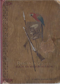 Daniel Defoe: Robinson Crusoe élete és viszontagságai