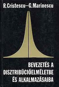 Cristescu, R.-Marinescu, G.: Bevezetés a disztribúcióelméletbe és alkalmazásaiba