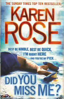 Karen Rose: Did You Miss Me?