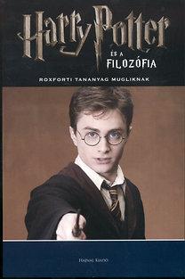 Gregory (szerk.) Bassham: Harry Potter és a filozófia - Roxforti tananyag mugliknak