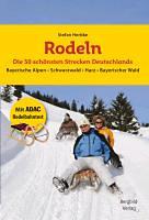 Herbke, Stefan: Rodeln - Die 50 schönsten Strecken Deutschlands