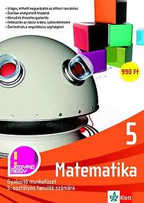Matematika 5. - Gyakorló munkafüzet 5. osztályos tanulók számára