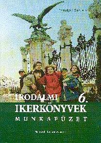 Szmolyan Gabriella: Irodalmi ikerkönyvek 6. évfolyam számára. Munkafüzet