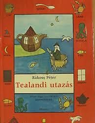 Rákoss Péter: Tealandi utazás I.