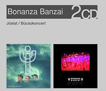 Bonanza Banzai: Jóslat / Búcsúkoncert