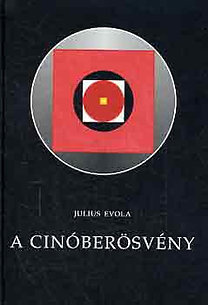 Julius Evola: A cinóberösvény