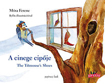 Móra Ferenc: A cinege cipője - The titmouse's shoes