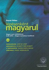 Durst Péter: Lépésenként magyarul 1. - magyar nyelv külföldieknek